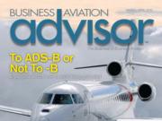 Business Aviation Advisor Magazine March-April 2019