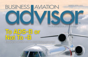 Business Aviation Advisor Magazine March-April 2019