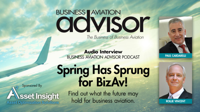 Spring Has Sprung for BizAv! Podcast