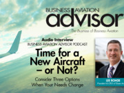 Time for a New Aircraft – or Not? Podcast